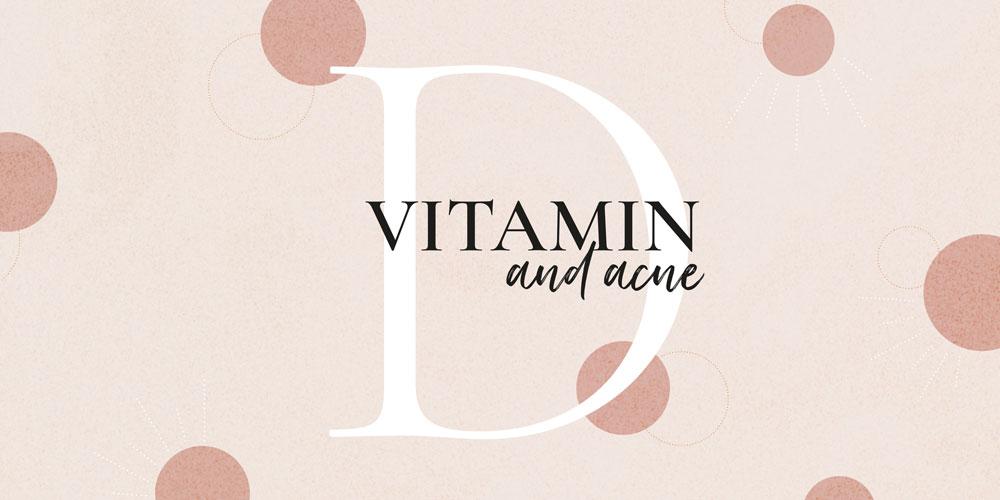Vitamin D acne